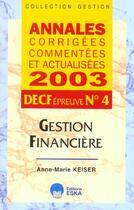 Couverture du livre « Decf n 4-gestion financiere-acca 2003 » de Keiser Am aux éditions Eska