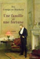 Couverture du livre « Une famille et une fortune » de Compton-Burnett aux éditions Phebus