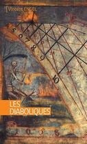 Couverture du livre « Les diaboliques » de Vincent Engel aux éditions Ker Editions