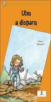 Couverture du livre « Ubu a disparu » de Queyrel/Roustan aux éditions Le Lutin Malin