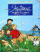 Couverture du livre « Les aventures de Vick et Vicky T.2 ; le mystère du Baron de Lorcy » de Jean Rolland et Bruno Bertin aux éditions P'tit Louis