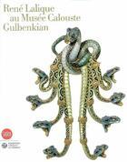 Couverture du livre « René Lalique au Musée Calouste Gulbenkian » de Passos Leite Marie F aux éditions Skira