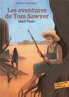 Couverture du livre « Les aventures de Tom Sawyer » de Mark Twain aux éditions Gallimard-jeunesse