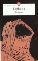 Couverture du livre « Antigone » de Sophocle aux éditions Lgf