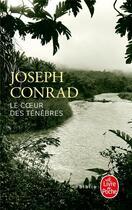 Couverture du livre « Le coeur des ténèbres » de Joseph Conrad aux éditions Lgf