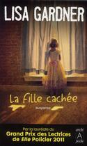 Couverture du livre « La fille cachée » de Lisa Gardner aux éditions Archipoche
