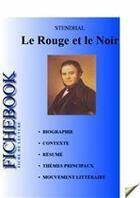 Couverture du livre « Fiche de lecture Le Rouge et le Noir » de Stendhal aux éditions Editions Du Cenacle