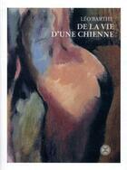 Couverture du livre « De la vie d'une chienne » de Leo Barthe aux éditions Le Tripode