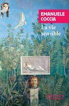 Couverture du livre « La vie sensible » de Emanuele Coccia aux éditions Rivages