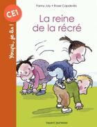 Couverture du livre « La reine de la récré » de Fanny Joly et Roser Capdevila aux éditions Bayard Jeunesse