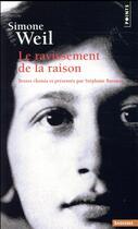 Couverture du livre « Le ravissement de la raison » de Simone Weil aux éditions Points