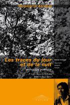Couverture du livre « Les traces du jour et de la nuit » de Humberto Ak'Abal aux éditions Patino