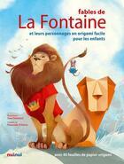 Couverture du livre « Fables de la Fontaine ; personnages en origami » de Pasquale D'Auria aux éditions Nuinui