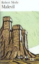 Couverture du livre « Malevil » de Robert Merle aux éditions Folio