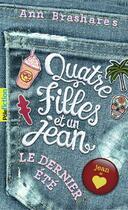 Couverture du livre « Le dernier été » de Ann Brashares aux éditions Gallimard-jeunesse