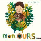 Couverture du livre « Ilya green - tome 3 mon ours - volume 03 » de Ilya Green aux éditions Nathan