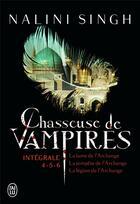 Couverture du livre « Chasseuse de vampires ; intégrale 4-5-6 » de Nalini Singh aux éditions J'ai Lu