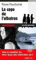 Couverture du livre « La cage de l'albatros » de Pierre Pouchairet aux éditions Palemon