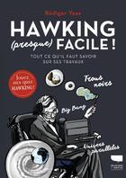 Couverture du livre « Hawking (presque) facile ! tout ce qu'il faut savoir sur ses travaux » de Rudiger Vaas aux éditions Delachaux & Niestle