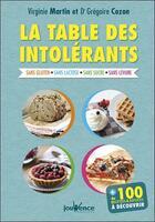 Couverture du livre « La table des intolérants » de Virginie Martin et Gregoire Cozon aux éditions Jouvence