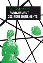 Couverture du livre « L'endiguement des renseignements » de Fabienne Yvert aux éditions Le Tripode