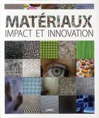 Couverture du livre « Matériaux. impact et innovation » de Dimitris Kottas aux éditions Links