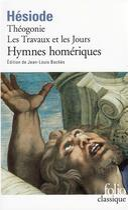 Couverture du livre « Théogonie ; les travaux et les jours ; hymnes homériques » de Hesiode aux éditions Folio