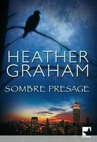 Couverture du livre « Sombre présage » de Heather Graham aux éditions Harlequin
