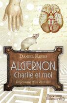 Couverture du livre « Algernon, Charlie et moi » de Daniel Keyes aux éditions J'ai Lu