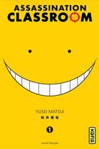 Couverture du livre « Assassination classroom t.1 » de Yusei Matsui aux éditions Kana