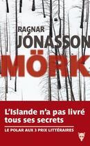Couverture du livre « Mörk » de Ragnar Jonasson aux éditions La Martiniere