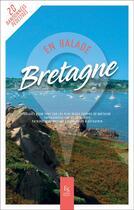 Couverture du livre « Bretagne en balade » de Collectif aux éditions Editions Sutton