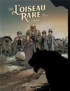 Couverture du livre « L'Oiseau rare T.1 ; Eugénie » de Eric Stalner et Cedric Simon aux éditions Bamboo