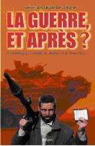 Couverture du livre « Guerre et apres (la) ? » de Claude Le Borgne aux éditions Italiques