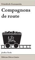 Couverture du livre « Compagnon de route » de Friedric Gorenstein aux éditions Heros Limite
