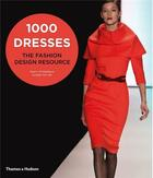 Couverture du livre « 1000 dresses ; the fashion design resource » de Tracy Fitzgerald et Alison Taylor aux éditions Thames & Hudson