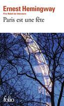 Couverture du livre « Paris est une fête » de Ernest Hemingway aux éditions Gallimard