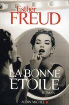 Couverture du livre « La bonne étoile » de Esther Freud aux éditions Albin Michel