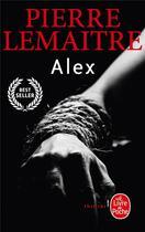 Couverture du livre « Alex » de Pierre Lemaitre aux éditions Lgf