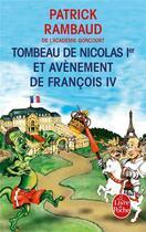 Couverture du livre « Tombeau de Nicolas Ier et avènement de François IV » de Patrick Rambaud aux éditions Lgf