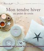 Couverture du livre « Mon tendre hiver au point de croix » de Jennifer Lentini aux éditions Le Temps Apprivoise