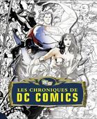 Couverture du livre « Les chroniques de DC comics » de Collectif aux éditions Carabas