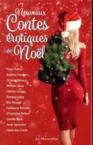 Couverture du livre « Nouveaux contes érotiques de Noël » de Collectif aux éditions La Musardine