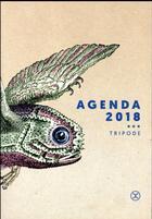 Couverture du livre « Agenda Tripode (édition 2018) » de Collectif aux éditions Le Tripode