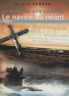 Couverture du livre « Le mystère des origines t.4 ; le navire du néant » de Oliver Carzon aux éditions Presses Du Midi