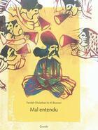 Couverture du livre « Mal entendu » de Farideh Khalatbari et Ali Boozari aux éditions Grandir