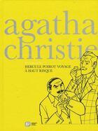 Couverture du livre « Agatha Christie ; intégrale t.2 ; Hercule Poirot voyage à haut risque » de Agatha Christie aux éditions Ep Media