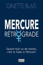 Couverture du livre « Mercure rétrograde » de Ginette Blais aux éditions La Semaine