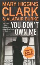 Couverture du livre « YOU DON''T OWN ME » de Mary Higgins Clark aux éditions Simon & Schuster
