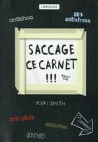 Couverture du livre « Saccage ce carnet !!! » de Keri Smith aux éditions Larousse